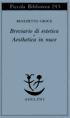 Breviario di estetica - Aesthetica in nuce