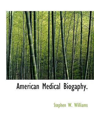 American Medical Biogaphy
