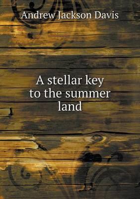 A Stellar Key to the Summer Land
