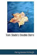 Tom Slade's Double D...