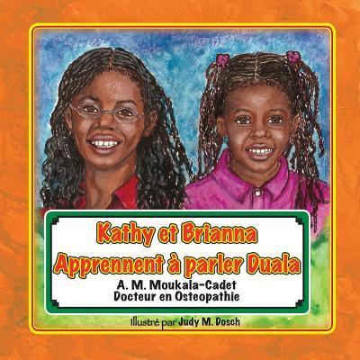 Kathy Et Brianna Apprennent a Parler Duala