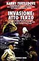 Invasione: atto terzo