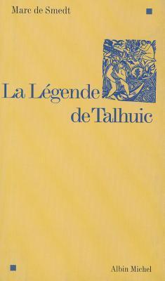 La légende de Talhu...