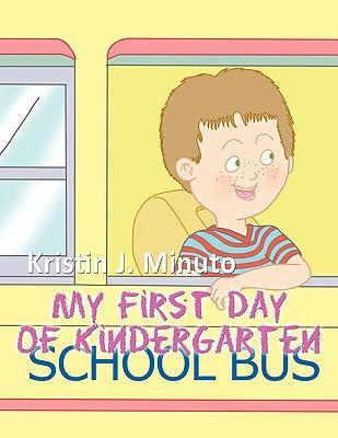 My First Day of Kindergarten