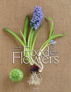 Food and flowers. Ediz. francese