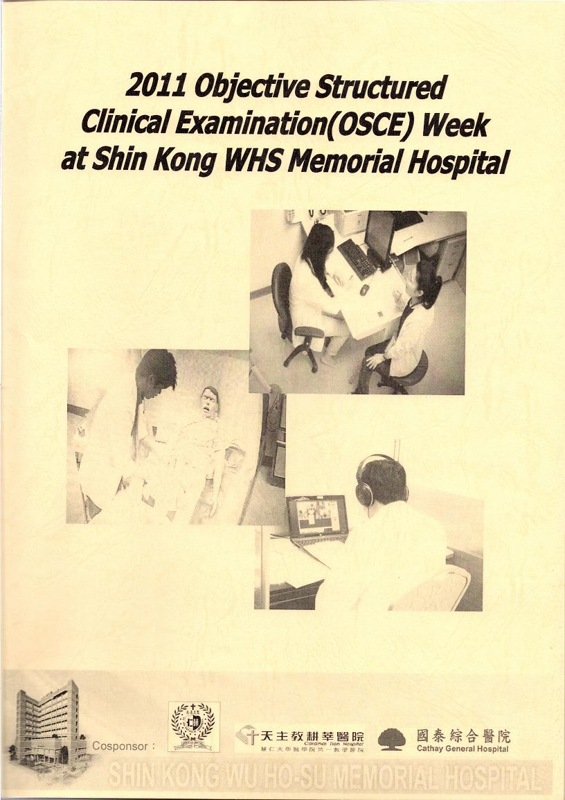 2011 Objective Structured Clinical Examination (OSCE) Week at Shin Kong WHS Memorial Hospital
