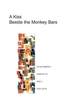 A Kiss Beside the Monkey Bars