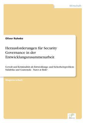 Herausforderungen f?r Security Governance in der Entwicklungszusammenarbeit