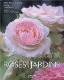 Roses and jardins