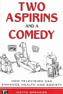 Two aspirins and a comedy