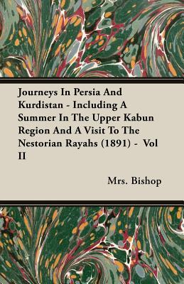Journeys in Persia a...