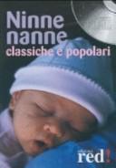 Ninne nanne classiche e popolari. CD Audio