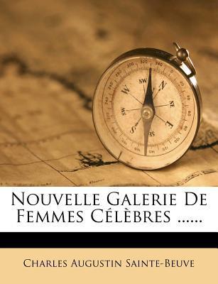 Nouvelle Galerie de Femmes Celebres ......