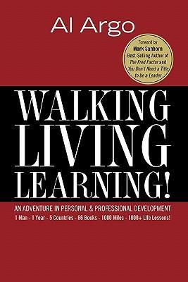 Walking, Living, Learning!