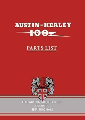 Austin-Healey 100 BN1 and BN2 Parts List