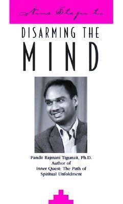 Nine Steps to Disarming the Mind