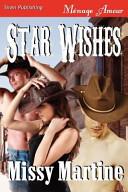 Star Wishes (Siren Publishing Menage Amour)
