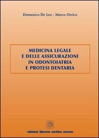 Medicina legale e delle assicurazioni in odontoiatria e protesi dentaria