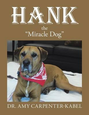 Hank the Miracle Dog