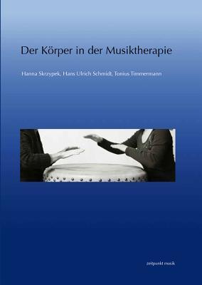 Der Korper in Der Musiktherapie