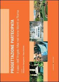 Il caso dell'Angelo Mai nel rione Monti a Roma. Progettazione partecipata