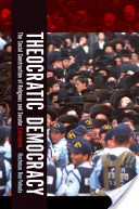 Theocratic Democracy : The Social Construction of Religious and Secular Extremism