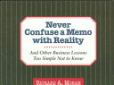 Never Confuse a Memo With Reality
