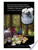 Hacia un desarrollo sostenible del sistema de producción-consumo de los hongos comestibles y medicinales in Latinoamericana :