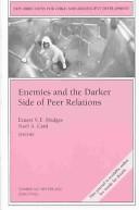Enemies and the darker side of peer relations
