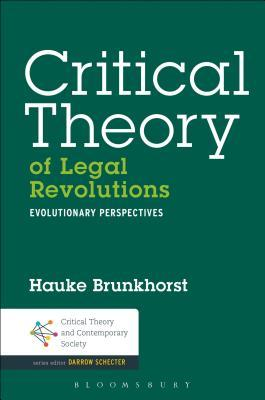 Critical Theory of Legal Revolutions