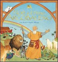 Noè e il primo arcobaleno