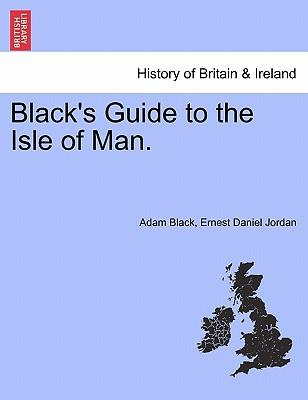 Black's Guide to the Isle of Man