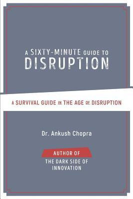 A Sixty-Minute Guide to Disruption