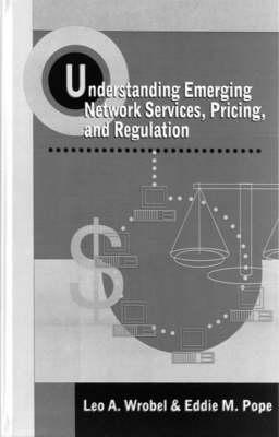 Understanding Emerging Network Services, Pricing, and Regulation