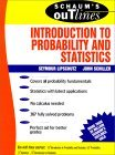 Schaum's Outline of Introduction to Probability and Statistics