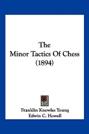 The Minor Tactics of Chess (1894)