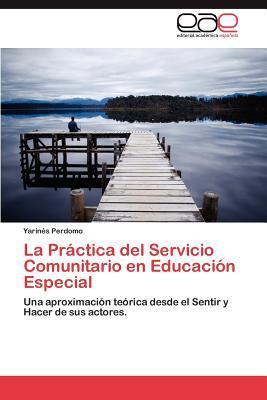 La Práctica  del Servicio Comunitario en Educación Especial
