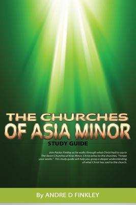 The Churches Of Asia Minor