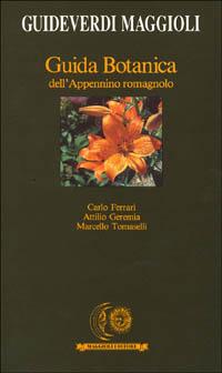 Guida botanica dell'Appennino romagnolo