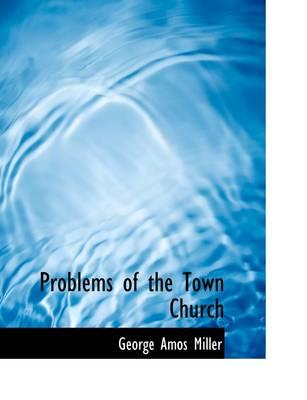 Problems of the Town...