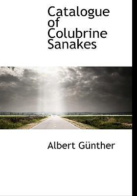 Catalogue of Colubrine Sanakes