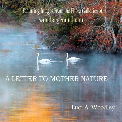 A Letter to Mother Nature