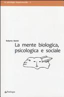 La mente biologica, psicologica e sociale