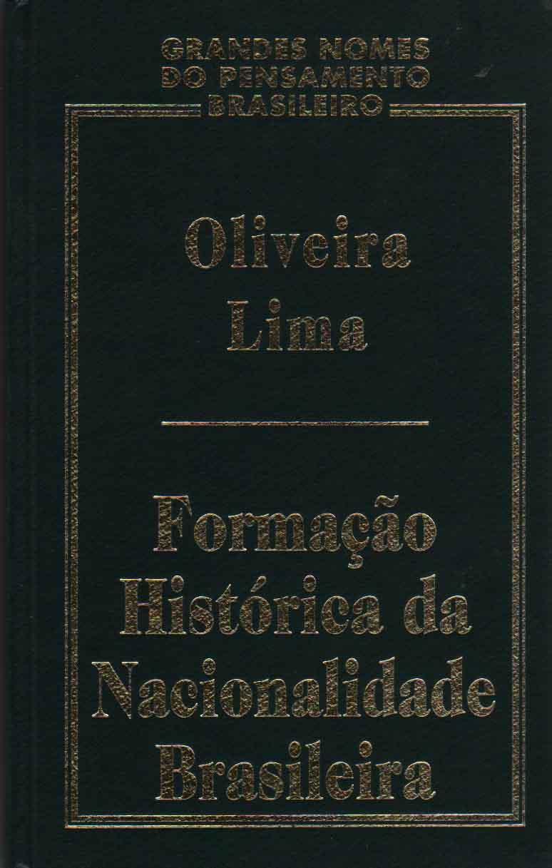 Formação Histórica da Nacionalidade Brasileira