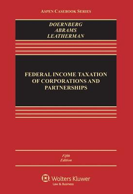 Federal Income Taxation of Corporations and Partnerships
