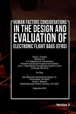 Human Factors Considerations in the Design and Evaluation of Electronic Flight Bags Efbs-version 2