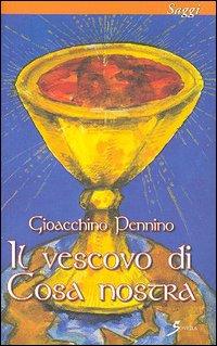 Il vescovo di Cosa Nostra