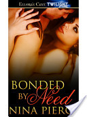 Bonded by Need