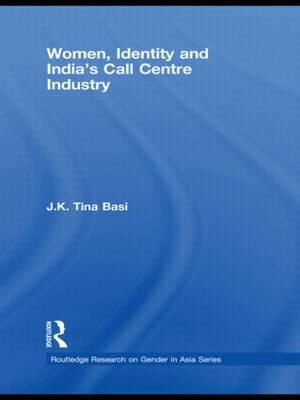 Women, Identity and India's Call Centre Industry