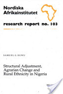 Structural Adjustment, Agrarian Change, and Rural Ethnicity in Nigeria